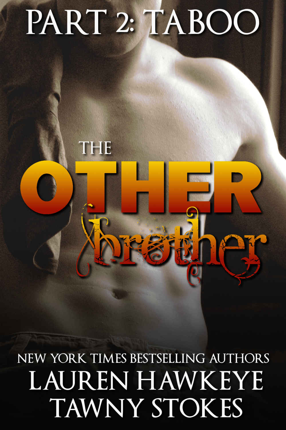 """Read online """"The Other Brother Part 2: Taboo: Stepbrother"""