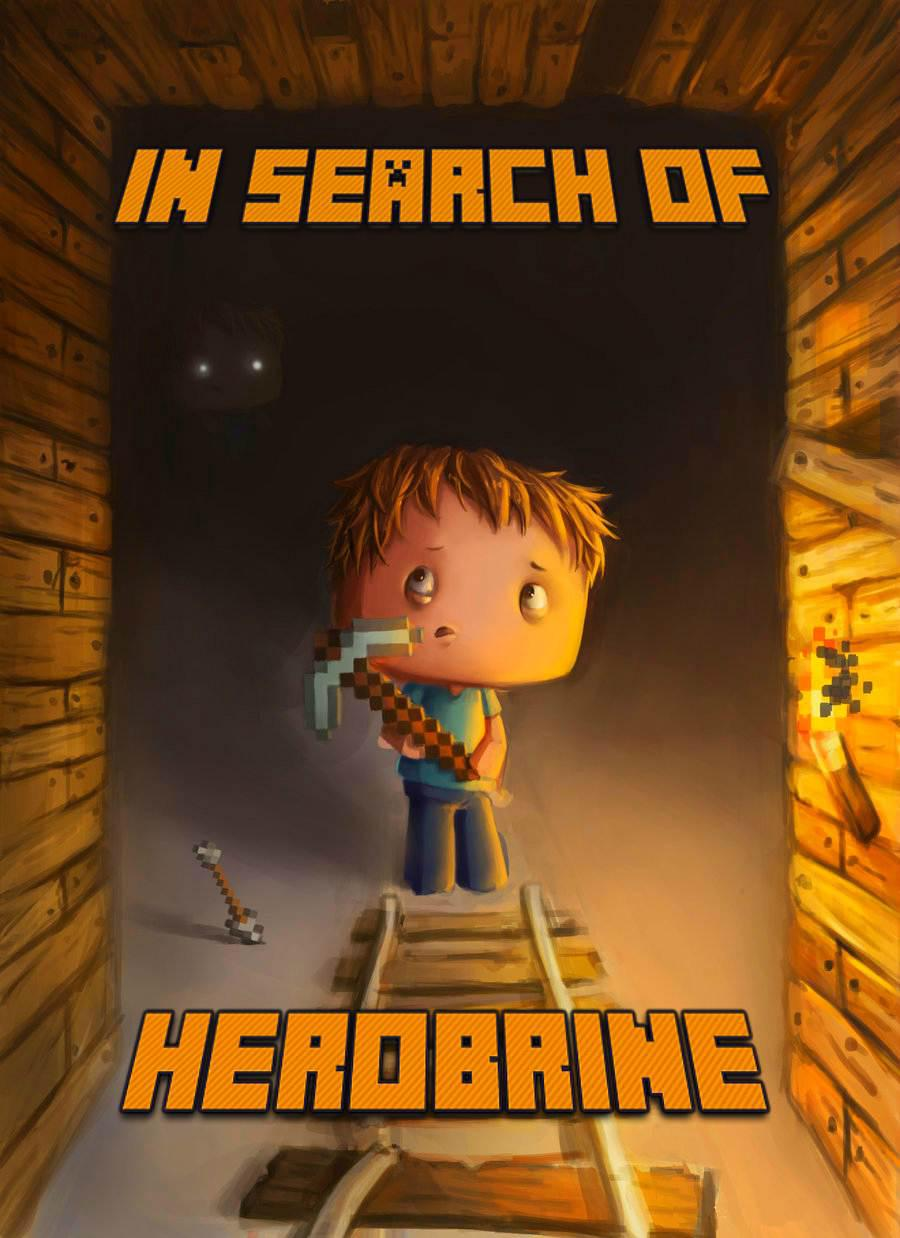 """Read online """"In Search of Herobrine: A Famous Novel About"""
